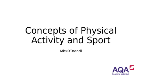AQA A Level PE Chapter 6.1 Concepts of Physical Activity and Sport