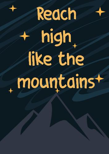 Reach High Like The Mountains Display