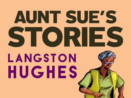 Aunt Sue's Stories: Langston Hughes