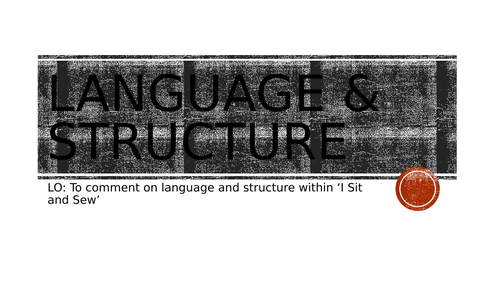 I Sit and Sew Language and Structure Alice Dunbar Nelson