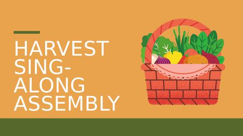 Harvest Festival Sing-Along Assembly