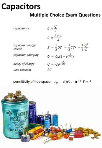 Capacitors multiple choice & solutions AQA A-level Physics