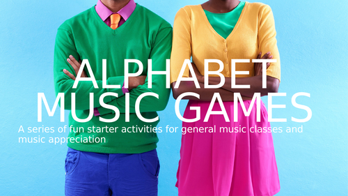 Musical Alphabet Games - fun starters for remote learning