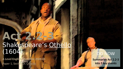 Othello - Act 2, Scenes 2 and 3