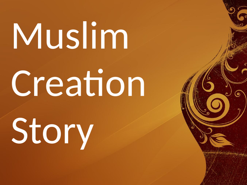 RE Muslim Creation Story