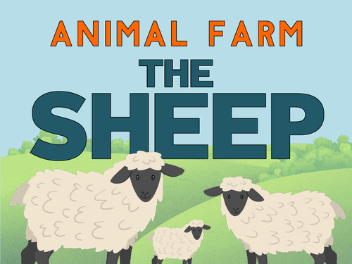 Animal Farm: The Sheep