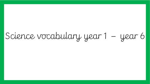 Science vocabulary cards y1-y6