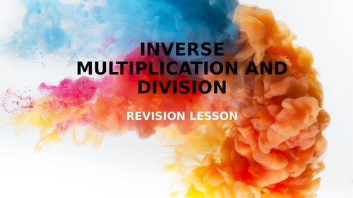 KS2 - INVERSE MULTIPLICATION & DIVISION PPT.