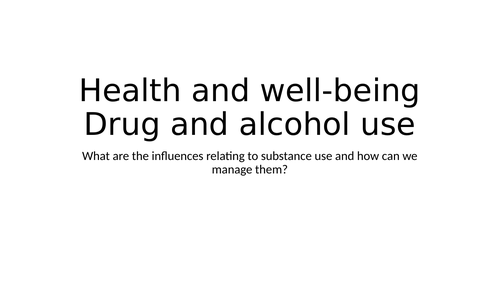 Year 8 What are the influences relating to substance use and how can we manage them?