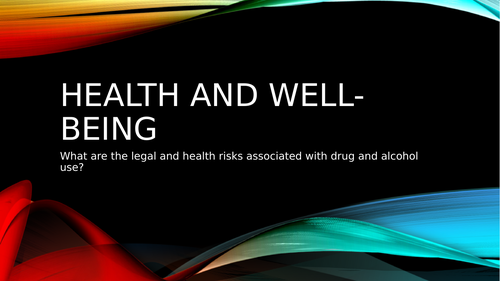 Yr9 health and wellbeing alcohol and substance misuse