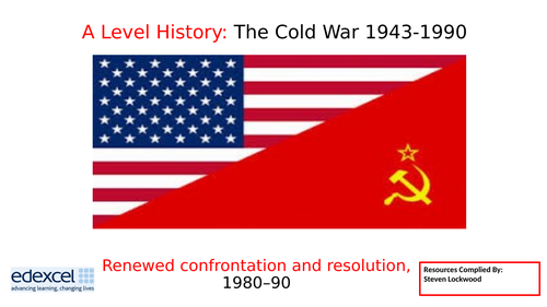 A-Level History 19: The Cold War - The Fall of the USSR 1980-91