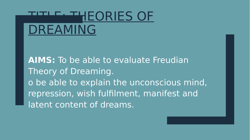Psychology GCSE OCR- Theories of dreaming- Freud 2 hour lesson