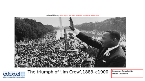 A-Level History: Civil Rights 5 - Triumph of Jim Crow Laws  1883-1900