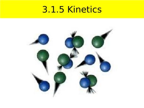 AQA A-Level Yr 1 Kinetics