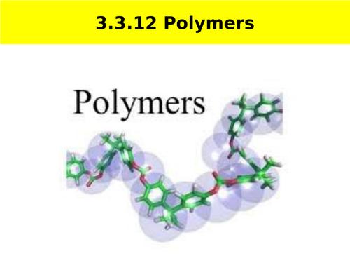 AQA A-level Chemistry Polymerisation