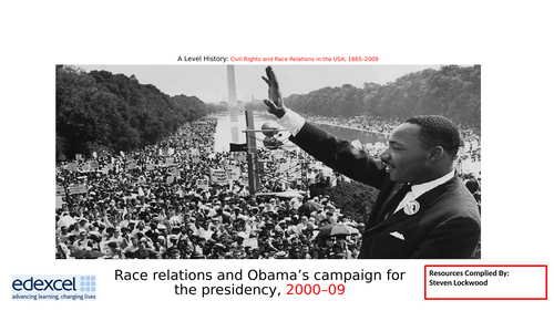 A-Level History: Civil Rights 19 - Obama Becoming President  2008