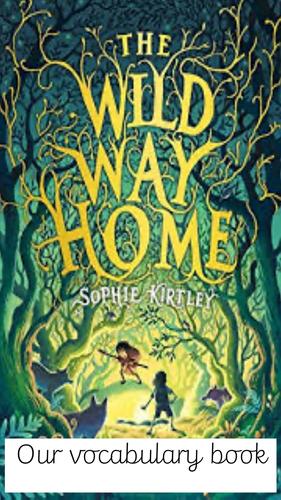 The Wild Way Home vocabulary book