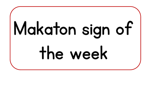 Makaton sign of the week