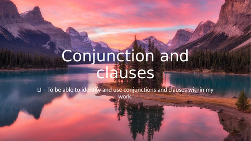 KS2 - conjunction & clauses ppt.
