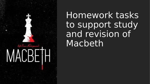 8 week Macbeth Homework tasks
