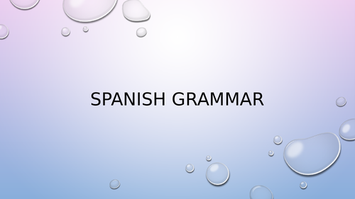 Spanish Grammar (powerpoint)