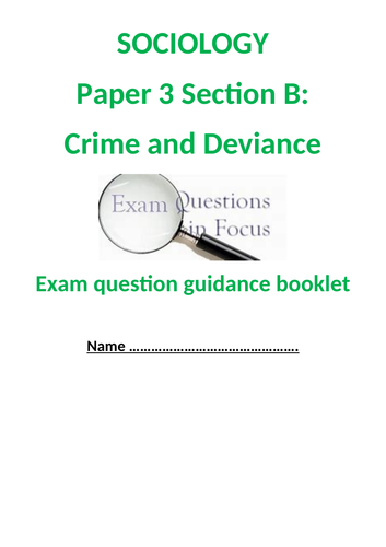 OCR sociology Crime and Devinance Exam Qs guidance book