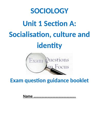 OCR sociology Socialisation culture identity exam question guidance