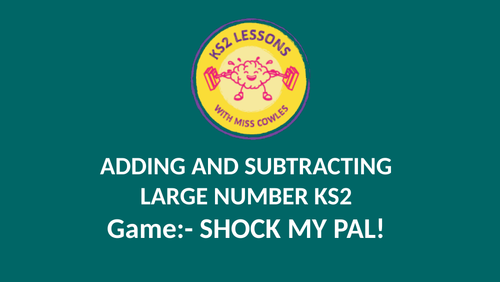 KS2 adding and subtracting large numbers GAME