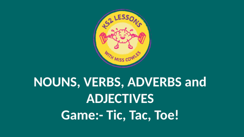 Nouns, verbs, adverbs and adjectives GAME!!!