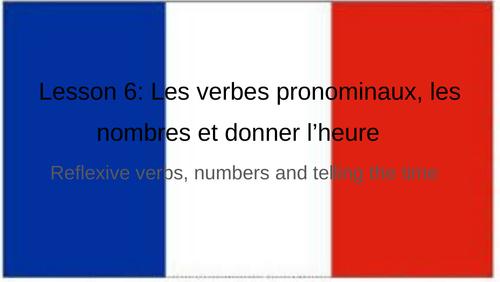 Les verbes pronominaux, les nombres et donner l'heure
