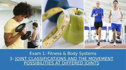 GCSE PE Edexcel 3: Joint classifications & movement possible at joints