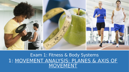 GCSE PE Edexcel 15: Movement analysis, planes & axis of movement
