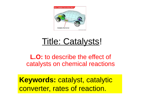 Edexcel Catalysts - demo and theory lesson