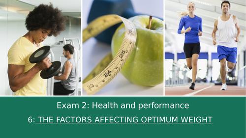 GCSE PE Edexcel 6: Factors affecting optimum weight