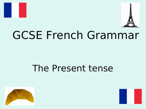 French verbs and tenses: Past, Present, Future, Conditional
