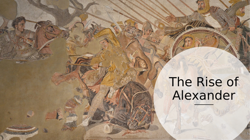 Rise of Alexander the Great