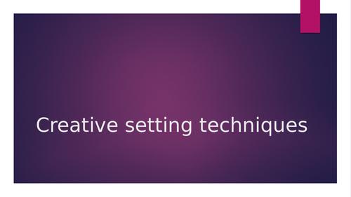 Level 3 creative setting x4 techniques