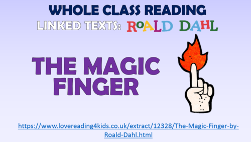 The Magic Finger - Whole Class Reading Session!