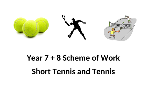 Year 7 and 8 Short Tennis and Tennis Schemes of Work