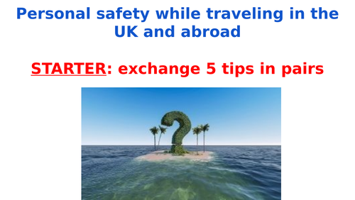 PSHE - Travel safely around the UK and abroad