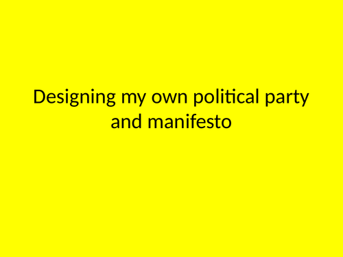 Designing my own manifesto Citizenship Lesson