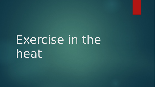 Exercise in the Heat