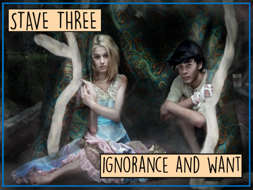 A Christmas Carol: Ignorance and Want