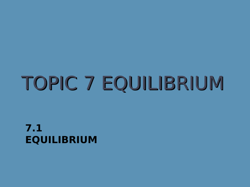 IBDP Chemistry Topics 7 and 17 (Equilibrium) PowerPoint Bundle
