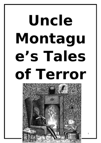 KS3 Uncle Montague's Tales of Terror Reading / Writing Task Booklet:  22 Tasks. Chapters 1-11