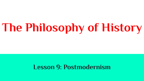 The Philosophy of History: Lesson 9