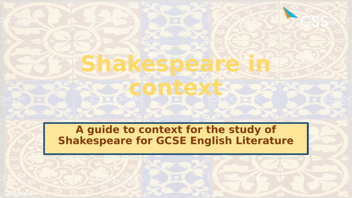 Shakespeare and context overview