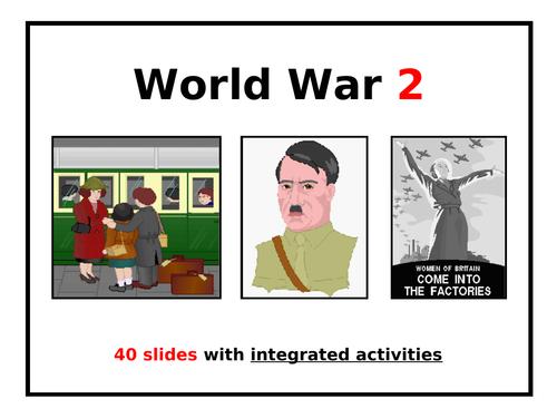 WORLD WAR 2 - 40 SLIDE POWERPOINT