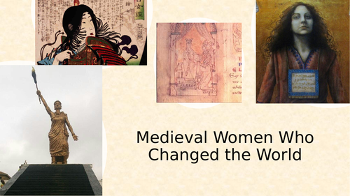 Medieval Women who Changed the World