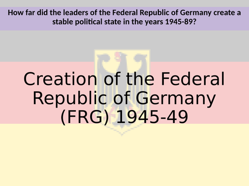 Creation of the FRG/Basic Law (Edexcel A level)